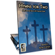 Hymns for Two (Hardcopy) **Available this fall**