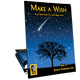 Make a Wish (Digital: Unlimited Reproductions)