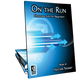 On the Run (Digital: Unlimited Reproductions)