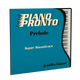 Piano Pronto® Prelude: Super Soundtrack (Play-along tracks & Duets)