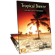 Tropical Breeze (Digital: Unlimited Reproductions)