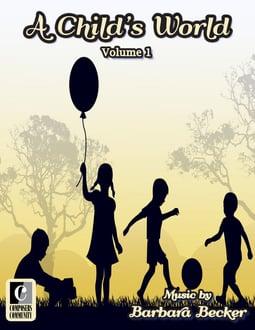 A Child's World: Volume 1
