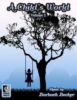 A Child's World: Volume 2