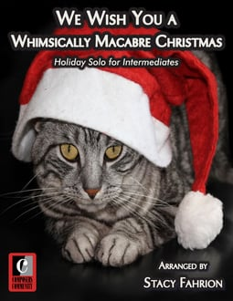 We Wish You a Whimsically Macabre Christmas