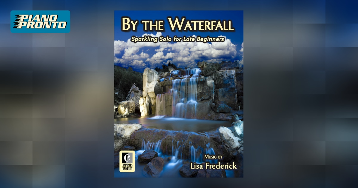 6e0365a837e By the Waterfall - Music by Lisa Frederick (