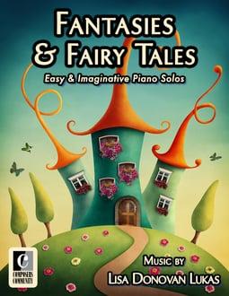 Fantasies & Fairy Tales