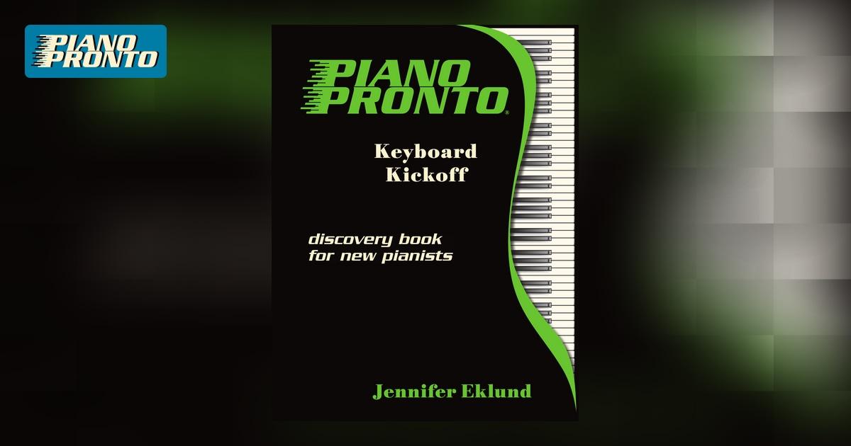 Piano pronto keyboard kickoff hardcopy method book piano piano pronto keyboard kickoff hardcopy method book piano pronto publishing fandeluxe Images