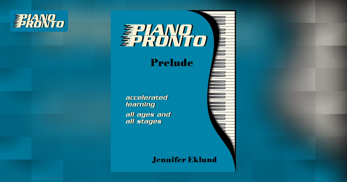 Piano Pronto Prelude Hardcopy Method Book Piano Pronto Publishing