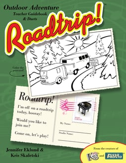 Roadtrip!® Outdoor Adventure: Teacher Guidebook & Duets