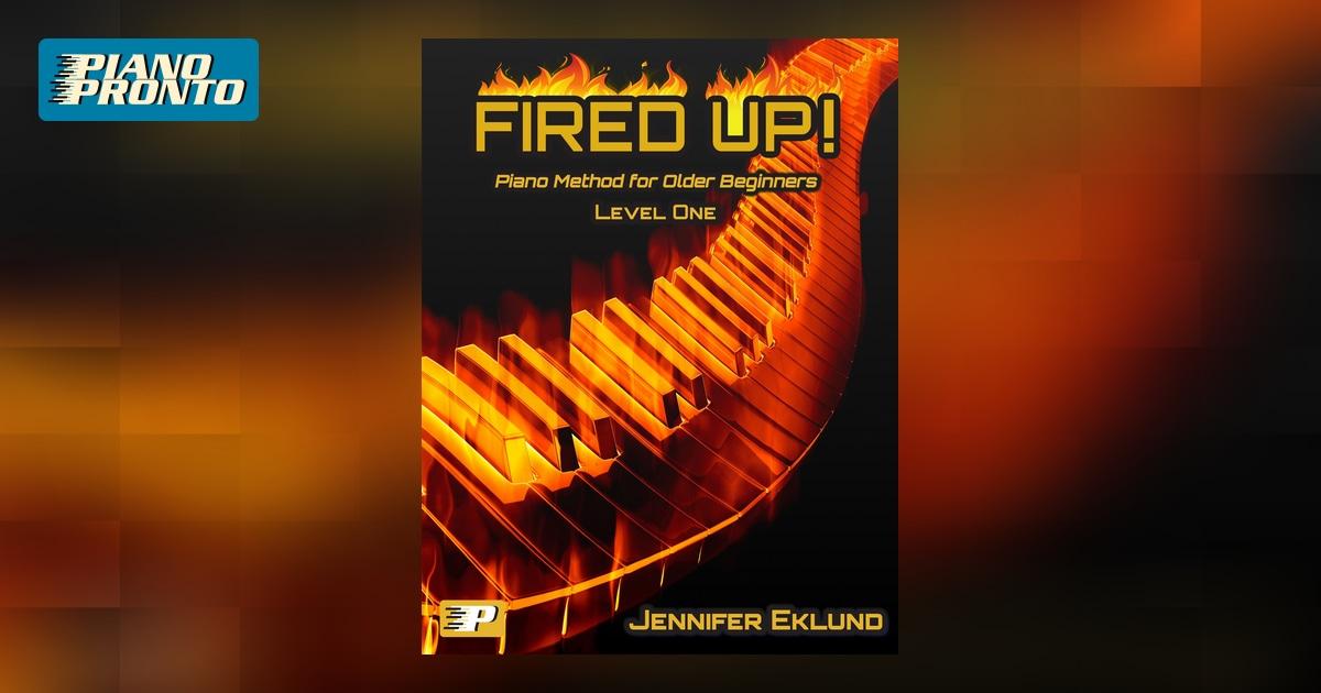 Fired Up! Level One - Method for Older Beginners