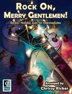 Rock On, Merry Gentlemen!