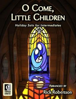 O Come, Little Children (Digital: Single User)