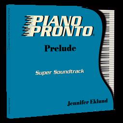 Piano Pronto® Prelude: Super Soundtrack