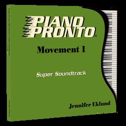 Piano Pronto® Movement 1: Super Soundtrack