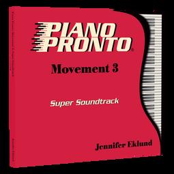 Piano Pronto® Movement 3: Super Soundtrack