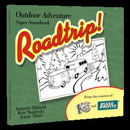 Roadtrip!® Outdoor Adventure: Super Soundtrack
