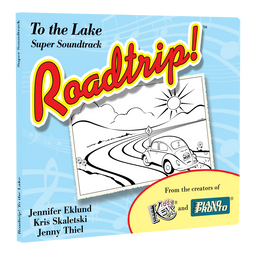 Roadtrip!® To the Lake: Super Soundtrack