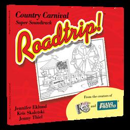 Roadtrip!® Country Carnival: Super Soundtrack