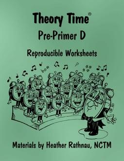 Theory Time® Reproducible Series: Pre-Primer D