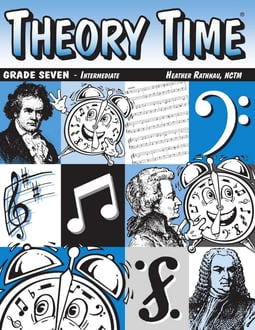 Theory Time®: Grade Seven Workbook