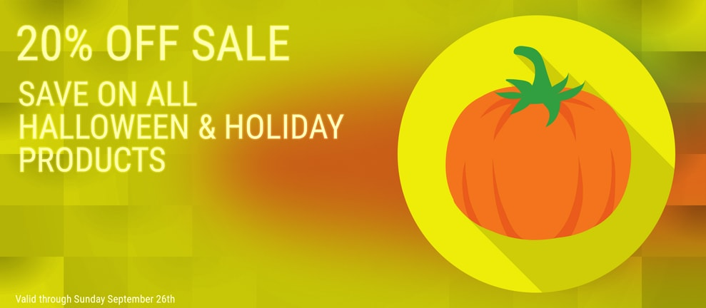 20% OFF SALE SAVE ON ALL HALLOWEEN & HOLIDAY PRODUCTS